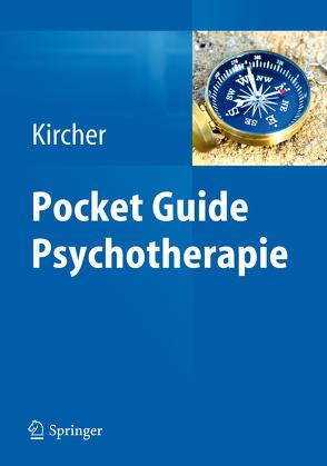 Pocket Guide Psychotherapie von Kircher,  Tilo, Mehl,  Stephanie