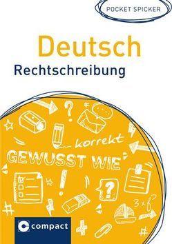 Deutsch Rechtschreibung von Haas,  Christoph, Holzwarth,  Barbara, Menzel,  Wolfgang