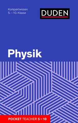Pocket Teacher Physik 5.-10. Klasse von Götz,  Hans-Peter