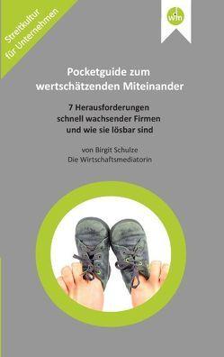 Pocketguide zum wertschätzenden Miteinander von Schulze,  Birgit