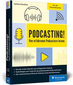Podcasting! von Vassilian,  Larissa