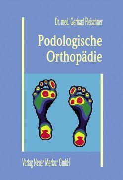 Podologische Orthopädie von Fleischner,  Gerhard