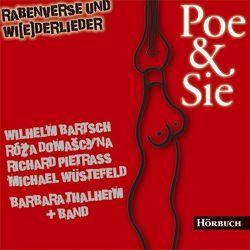 Poe & Sie von Bartsch,  Wilhelm, Domascyna,  Róža, Pietraß,  Richard, Thalheim,  Barbara, Wüstefeld,  Michael