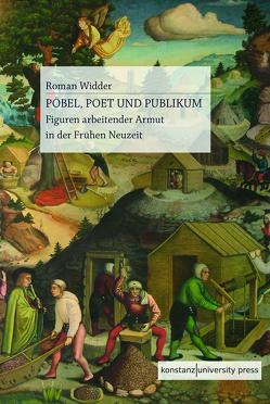 Pöbel, Poet, Publikum von Widder,  Roman