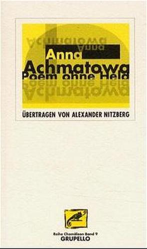 Poem ohne Held von Achmatowa,  Anna, Nitzberg,  Alexander