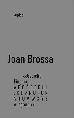 Poema Gedicht von Brossa,  Joan, Henseleit,  Frank