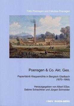 Poensgen & Co. Akt. Ges. von Esser,  Albert, Poensgen,  Felicitas, Poensgen,  Felix, Schachtner,  Sabine, Schneider,  Jürgen