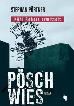 Pöschwies von Poertner,  Stephan