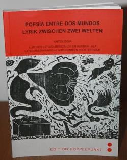 Poesía entre dos mundos /Lyrik zwischen zwei Welten von Ramos Martínez,  Manuel, Ratz,  Wolfgang