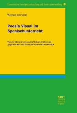 Poesía Visual im Spanischunterricht von del Valle,  Victoria