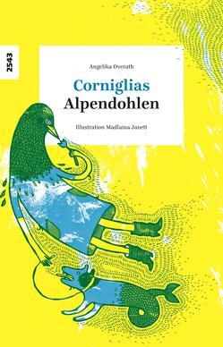 Corniglias – Alpendohlen von Janett,  Madlaina, Overath,  Angelika