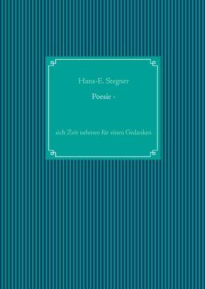 Poesie – von Stegner,  Hans-E.