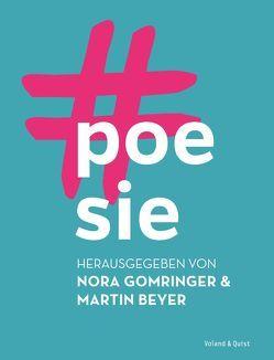 #poesie von Beyer,  Martin, Gomringer,  Nora