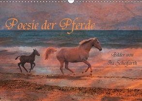 Poesie der Pferde (Wandkalender 2018 DIN A3 quer) von Scheifarth,  Ita