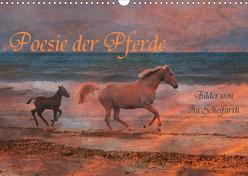 Poesie der Pferde (Wandkalender 2020 DIN A3 quer) von Scheifarth,  Ita