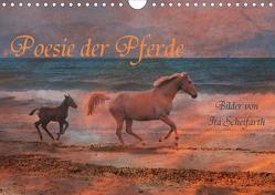 Poesie der Pferde (Wandkalender 2020 DIN A4 quer) von Scheifarth,  Ita