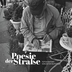 Poesie der Straße von Ruthardt,  Peter