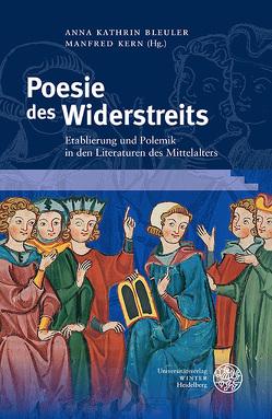 Poesie des Widerstreits von Bleuler,  Anna Kathrin, Kern,  Manfred