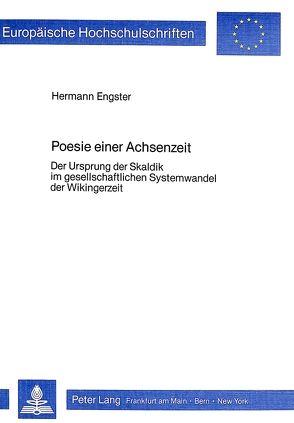 Poesie einer Achsenzeit von Engster,  Hermann