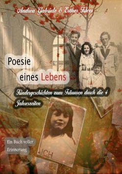 Poesie eines Lebens. Kindergeschichten zum Träumen durch die 4 Jahreszeiten von Gabriele,  Andrea, Klees,  Esther