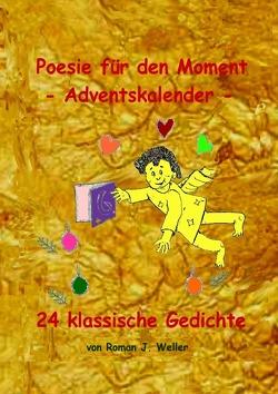 Poesie für den Moment Adventskalender von Weller,  Roman