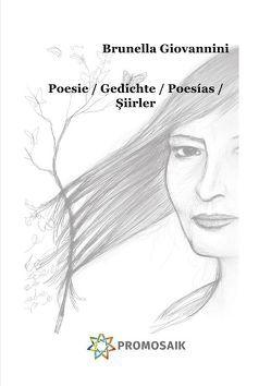 Poesie / Gedichte / Poesías / Şiirler von Giovannini,  Brunella