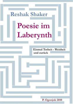 Poesie im Laberynth von Ogonjok,  Pjervoj, Shaker,  Reshak