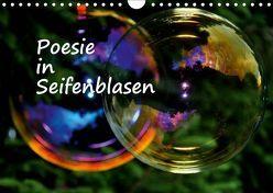 Poesie in Seifenblasen (Wandkalender 2019 DIN A4 quer) von Tkocz,  Eduard