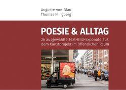 Poesie und Alltag von Blau,  Auguste von, Klingberg,  Thomas