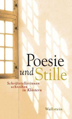 Poesie und Stille