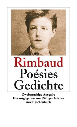 Poésies. Gedichte von Görner,  Rüdiger, Rimbaud,  Arthur