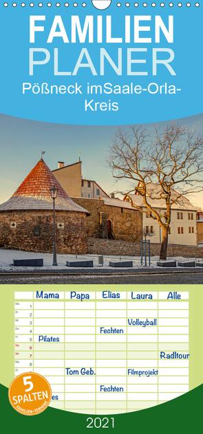 Pößneck im Saale-Orla-Kreis – Familienplaner hoch (Wandkalender 2021 , 21 cm x 45 cm, hoch) von M.Dietsch