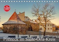 Pößneck im Saale-Orla-Kreis (Tischkalender 2018 DIN A5 quer) von M.Dietsch,  k.A.