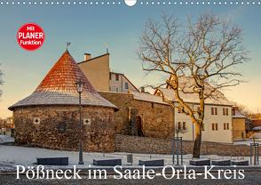 Pößneck im Saale-Orla-Kreis (Wandkalender 2021 DIN A3 quer) von M.Dietsch