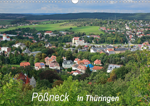 Pößneck in Thüringen (Wandkalender 2021 DIN A3 quer) von M.Dietsch