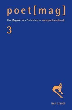 poet (mag) 3 von Heidtmann,  Andreas, Mayröcker,  Friederike, Schloyer,  Christian, Treichel,  Hans U