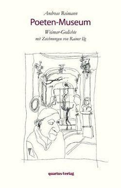 Poeten-Museum. Weimar-Gedichte von Reimann,  Andreas