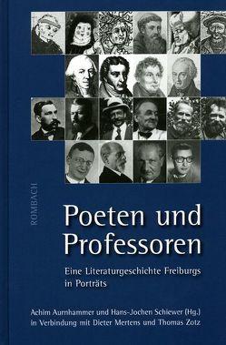 Poeten und Professoren von Aurnhammer,  Achim, Schiewer,  Hans-Jochen