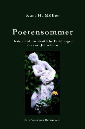 Poetensommer von Möller,  Kurt H.
