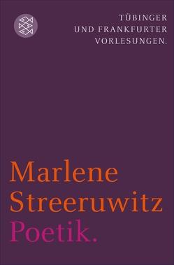 Poetik. von Streeruwitz,  Marlene