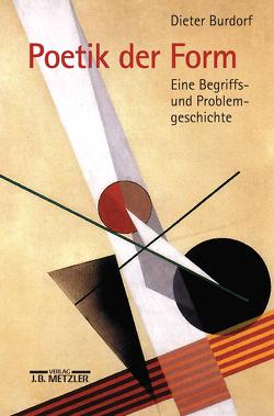 Poetik der Form von Burdorf,  Dieter