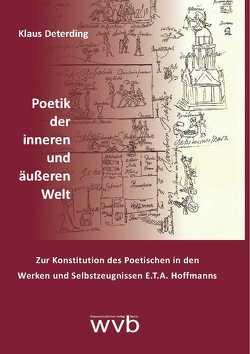 Poetik der inneren und äußeren Welt von Deterding,  Klaus
