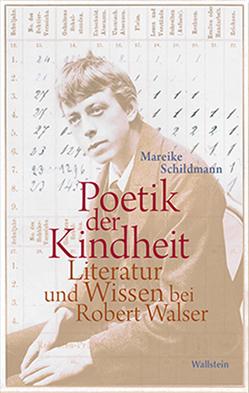 Poetik der Kindheit von Schildmann,  Mareike