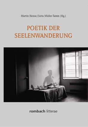 Poetik der Seelenwanderung von Hense,  Martin, Müller-Tamm,  Jutta