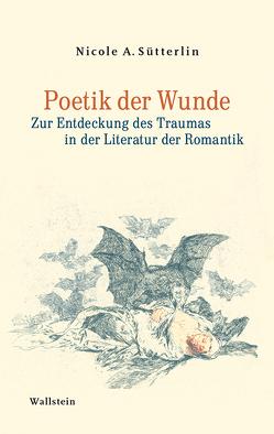 Poetik der Wunde von Sütterlin,  Nicole A.