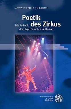 Poetik des Zirkus von Jürgens,  Anna-Sophie