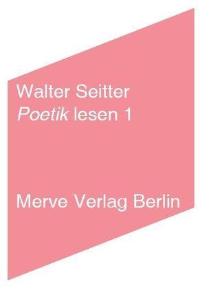 Poetik lesen 1 von Seitter,  Walter
