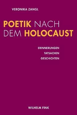 Poetik nach dem Holocaust von Zangl,  Veronika