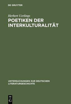 Poetiken der Interkulturalität von Uerlings,  Herbert