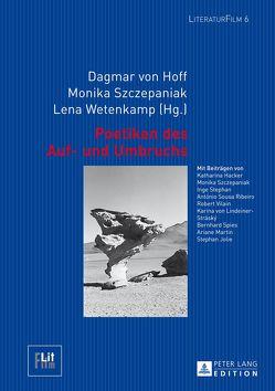 Poetiken des Auf- und Umbruchs von Szczepaniak,  Monika, von Hoff,  Dagmar, Wetenkamp,  Lena